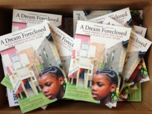 A Dream Foreclosed: Black America and the fight for a place to call home, Laura Gottesdiener, Zuccotti Park Press, 2013.
